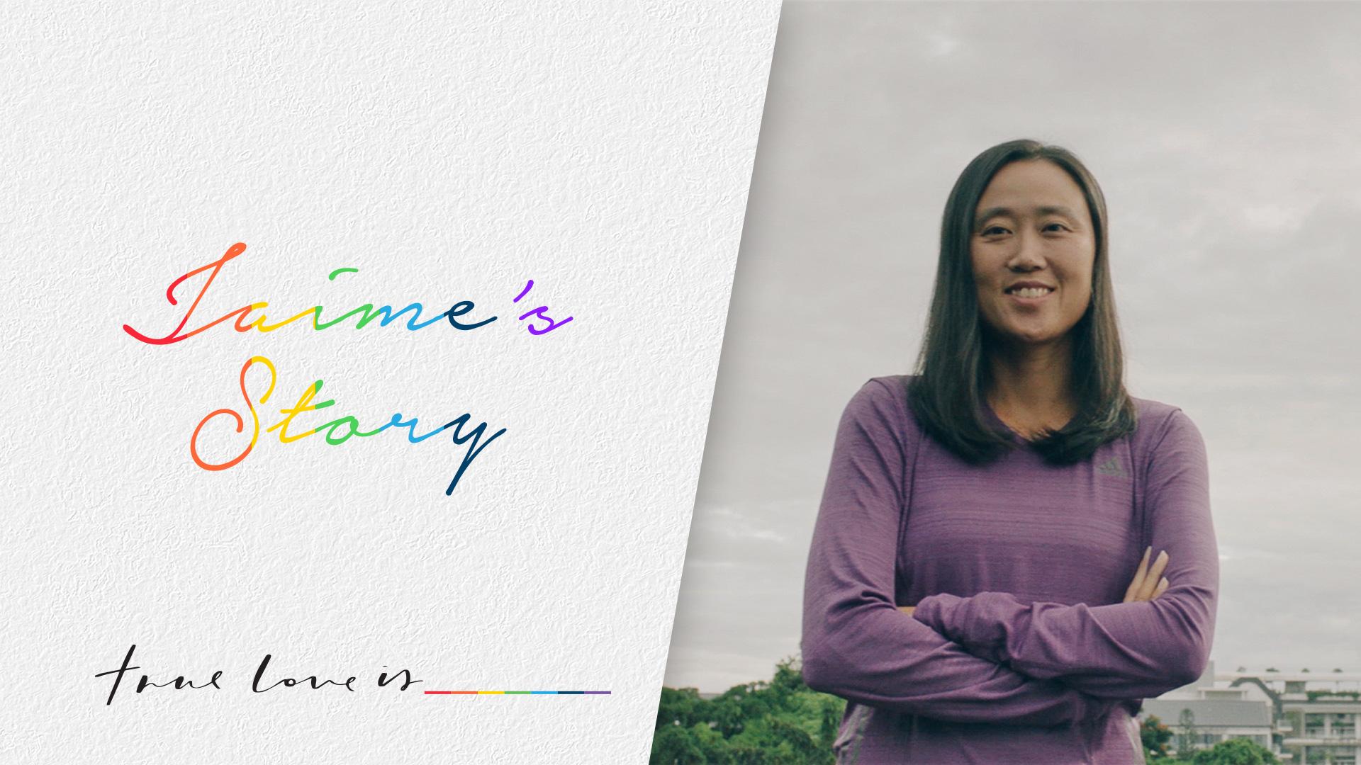 True Love Is-Jaime's Story